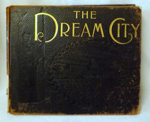 The Dream City Columbian Exposition 1894
