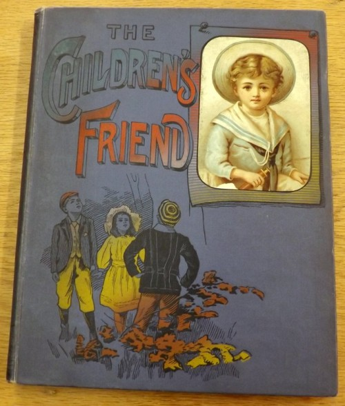 The Children's Friend 1893