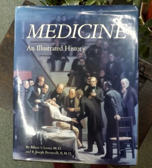 Medicine, An Illustrated History